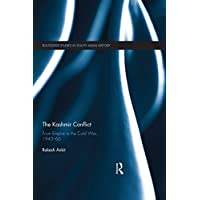 The Kashmir Conflict: From Empire to the Cold War, 1945-66 (Routledge Studies in South Asian History Book 16) (English Edition)