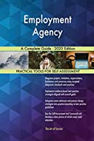 Employment Agency A Complete Guide - 2020 Edition