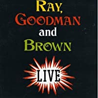Ray Goodman Brown Featuring Kevin Owen