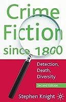 Crime Fiction since 1800: Detection, Death, Diversity
