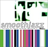 Smooth Jazz: Best of Native Language, Vol. 1 by VARIOUS ARTISTS (2002-09-03) 画像