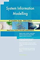 System Information Modelling A Complete Guide - 2020 Edition