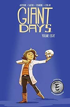 Giant Days Vol. 8 by [Allison, John]
