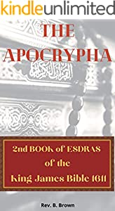 The Apocrypha: 2nd Book of Esdras (English Edition)