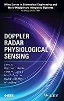 Doppler Radar Physiological Sensing (Wiley Series in Biomedical Engineering and Multi-Disciplinary Integrated Systems)