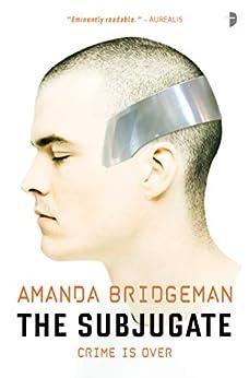 The Subjugate by [Bridgeman, Amanda]