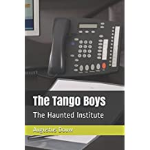 The Tango Boys: The Haunted Institute (Book)