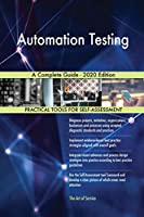 Automation Testing A Complete Guide - 2020 Edition