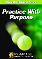 Practice With Purpose [DVD]