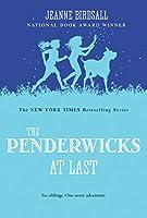 PENDERWICKS AT LAST, THE (PENDERWICKS, THE)