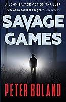 Savage Games (John Savage Thriller)