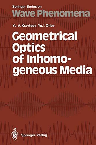 Download Geometrical Optics of Inhomogeneous Media (Springer Series on Wave Phenomena) 3642840337