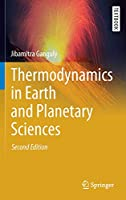 Thermodynamics in Earth and Planetary Sciences (Springer Textbooks in Earth Sciences, Geography and Environment)