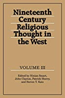 19th Century Religious Thought v3