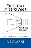 Optical illusions: And How They Work [並行輸入品]