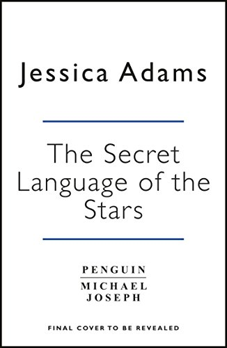 The Secret Language of the Stars: What Your Birthday Says About You (English Edition)