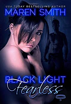 Black Light: Fearless by [Smith, Maren]