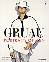 Gruau: Portraits of Men (Classics)