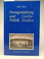 Formgestaltung und Politik. Goethe- Studien