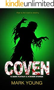 Coven: 13 Dark Fantasy & Horror Stories (English Edition)