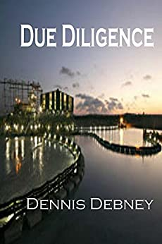 Due Diligence (Adam Cartwright Trilogy Book 2) by [Debney, Dennis]