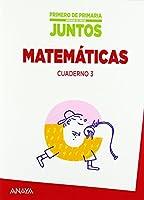 Aprender es Crecer Juntos, matemáticas, 1 Educación Primaria (Ceuta, La Rioja, Melilla, Navarra). Cuaderno 3