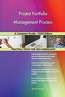 Project Portfolio Management Process A Complete Guide - 2020 Edition