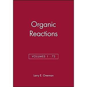 Organic Reactions, Volumes 1 - 73, Set