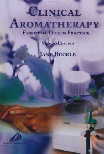Download Clinical Aromatherapy: Essential Oils in Practice, 2e 0443072361