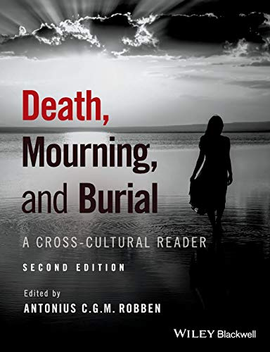 Download Death, Mourning, and Burial: A Cross-Cultural Reader 1119151740