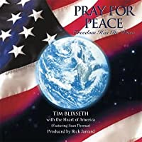 Pray for Peace: Freedom Has Its Price
