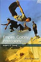 Empire, Colony, Postcolony (Coursesmart)