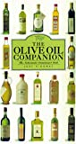 The Olive Oil Companion: A Connoisseur's Guide 画像