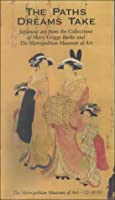 The Paths Dreams Take: CD-ROM; Japanese Art from the Collections of Mary Griggs Burke and The Metropolitan Museum of Art (Metropolitan Museum of Art Series)