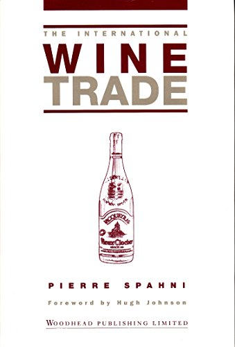 Download The International Wine Trade, Second Edition 1855735423