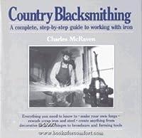 Country Blacksmithing