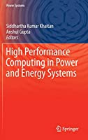 High Performance Computing in Power and Energy Systems (Power Systems)