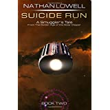 Suicide Run (Smuggler's Tales From the Golden Age of the Solar Clipper)