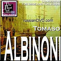 Albinoni- Concertos for Oboe and for Violin- Pierre Pierlot