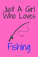 Just A Girl Who Loves Football: Notebook for Fishing Lovers, Great Gift for a Boy who likes Fishing, Birthday Gift Book: Lined Notebook 110 Pages, 6x9, Soft Cover, Matte Finish