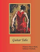 Guitar Tabs Flamenco Music Blank Tablature Notebook: 200 pages. Half is 100 pages of blank guitar tabs, half is 100 pages of lined paper for lyrics or notes.