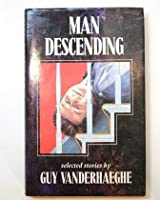 Man Descending