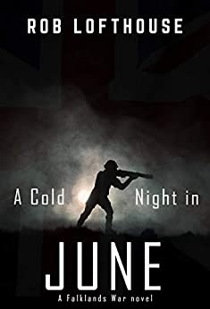 A Cold Night in June by [Lofthouse, Rob]