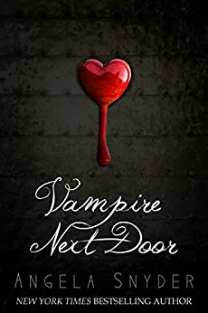 Vampire Next Door: A Paranormal Romance Novel by [Snyder, Angela]