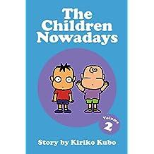 The Children Nowadays, Vol. 2