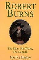 Robert Burns: The Man and His Work