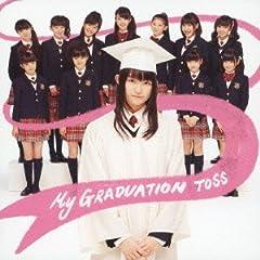 My Graduation Toss♪さくら学院のCDジャケット