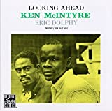 Looking Ahead [Import, From US] / Ken Mcintyre, Eric Dolphy (CD - 1994)
