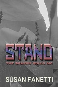 Stand (The Brazen Bulls MC Book 7) by [Fanetti, Susan]