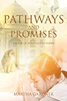 Pathways and Promises: A Book of Read-Aloud Poems